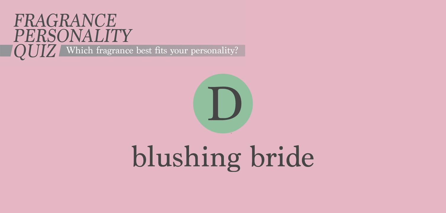 Fragrance Personality – Blushing Bride