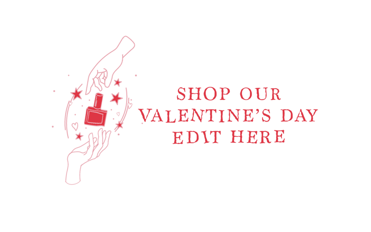 shop our valentine's day edit here
